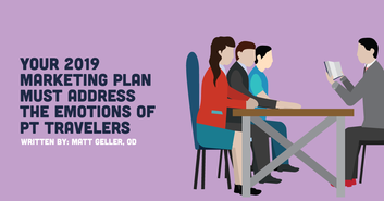 Your 2019 Marketing Plan Must Address The Emotions of PT Travelers