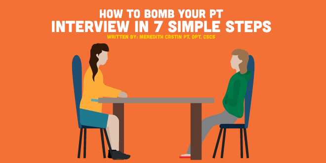 Bomb Your PT interview in 7 Simple Steps | CovalentCareers