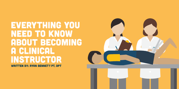 Everything You Need to Know About Becoming a Clinical Instructor