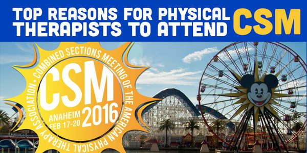 Top Reasons For Physical Therapists to Attend CSM
