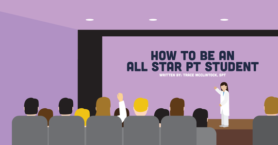 How To Be An All-Star PT Student And Succeed In PT School