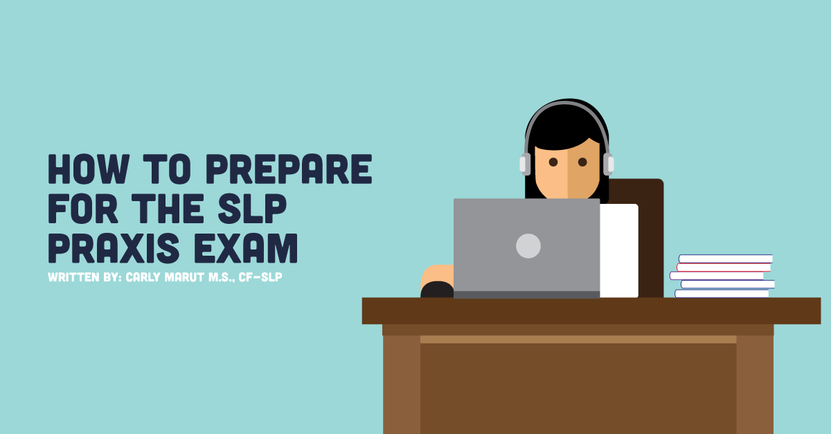 Studying Tips For The SLP Praxis Exam   CovalentCareers