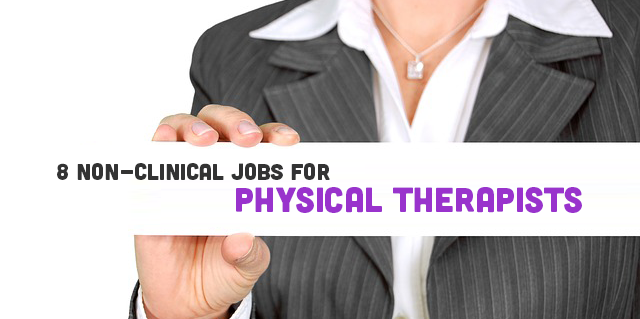 8 Non-Clinical Jobs for Physical Therapists   CovalentCareers