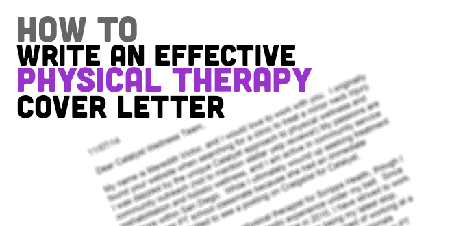 How to Write a Physical Therapy Cover Letter (Sample ...