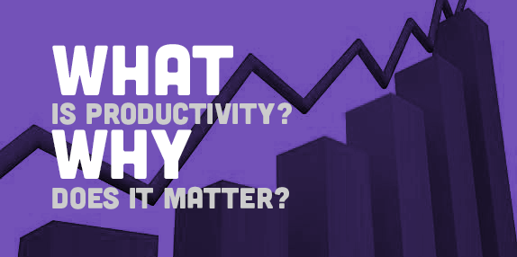 What is Productivity and Why Does it Matter? | CovalentCareers