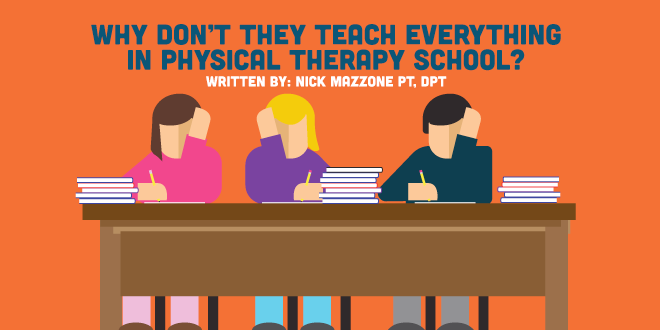 Why Don't They Teach Everything in PT School? | CovalentCareers
