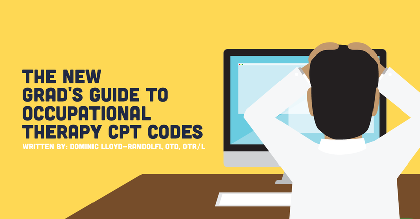 The New Grad's Guide To Occupational Therapy CPT Codes | CovalentCareers