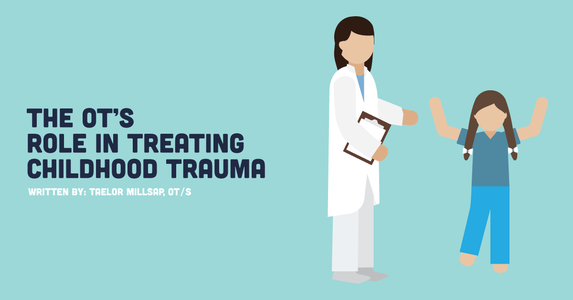 The OT's Role In Treating Childhood Trauma