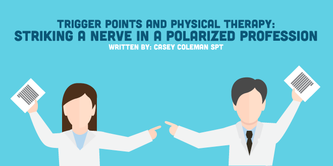Trigger Points and Physical Therapy: Striking a Nerve in a