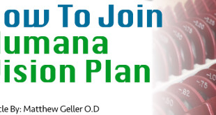 Dr geller outlines how to join humana vision insurance