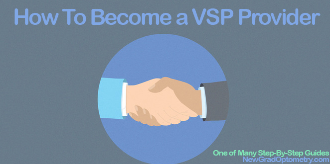 How to Become a VSP Provider