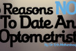 15 reasons not to date an optometirst