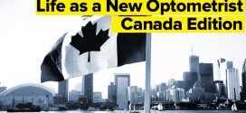 Life as a New Optometrist – Canada Edition