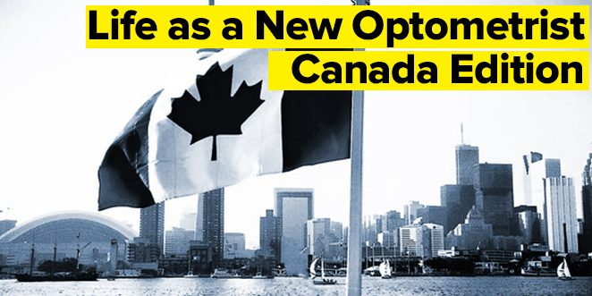 life-as-a-new-optometry-canada