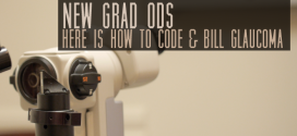 New Grad ODs, Here is How to Code & Bill Glaucoma