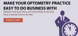 Make Your Optometry Practice Easy To Do Business With