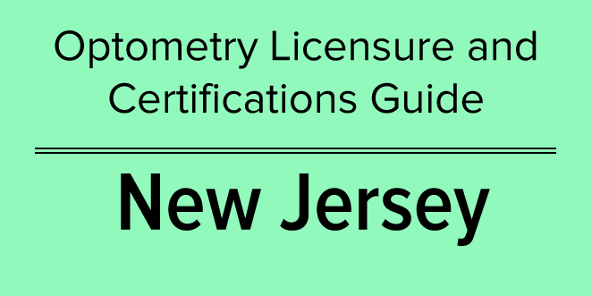 new jersey - optometry licensure and certifications guide ...