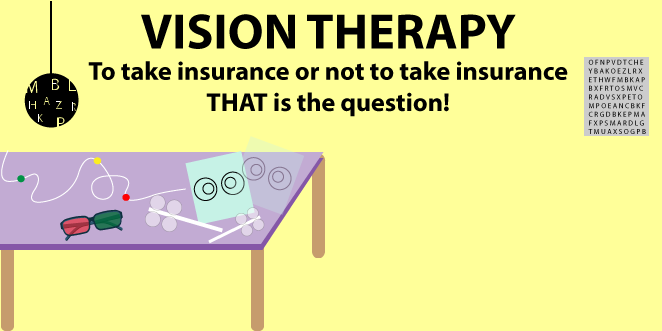 The Big Vision Therapy Question: To Take Insurance or To Not Take Insurance