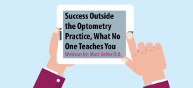 Success Outside the Optometry Practice, What No One Teaches You