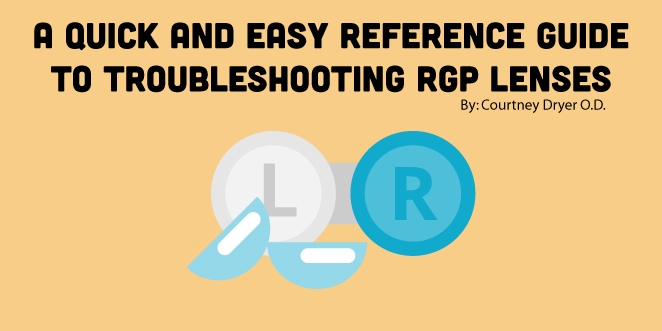 A-Quick-and-Easy-Reference-Guide-to-Troubleshooting-RGP-Lenses