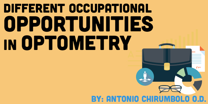 Different Occupational Opportunities in Optometry