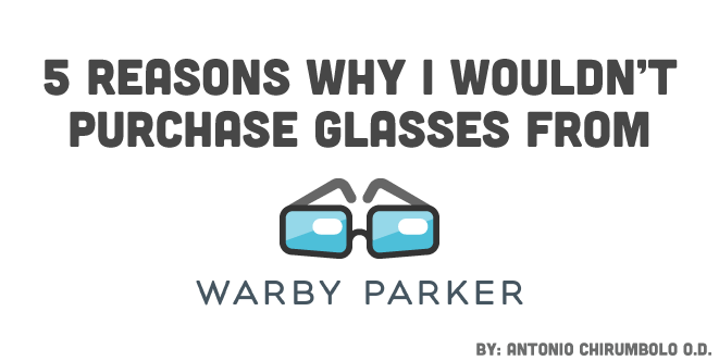 59b9b54463 5 Reasons Why I Wont Purchase Glasses From Warby Parker