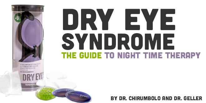 Dry Eye Syndrome and Guide to Nighttime Therapy