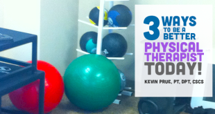 be-a-better-physical-therapist