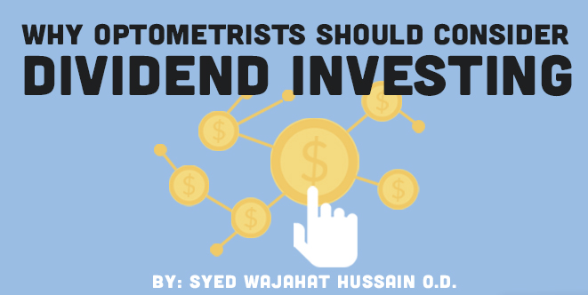 Why Optometrists Should Consider Dividend Investing