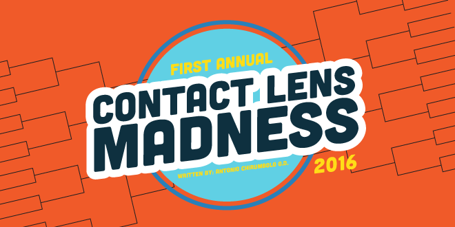 First Annual Contact Lens Madness 2016 – Round 2