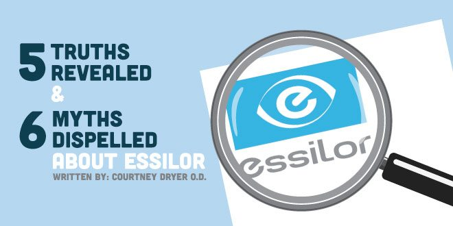 5 Truths Revealed and 6 Myths Dispelled About Essilor