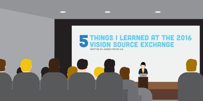 5 Things I Learned at the 2016 Vision Source Exchange
