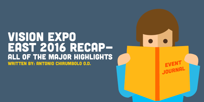 Vision Expo East 2016 Recap – All of the Major Highlights