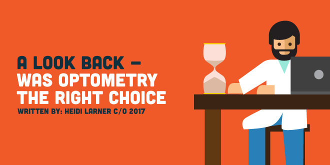 A Look Back – Was Optometry the Right Choice