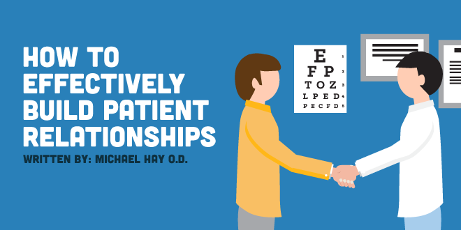 How To Effectively Build Patient Relationships