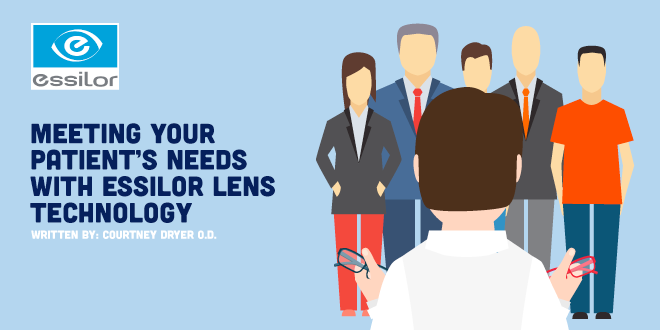 Meeting Your Patient's Needs with Essilor Lens Technology
