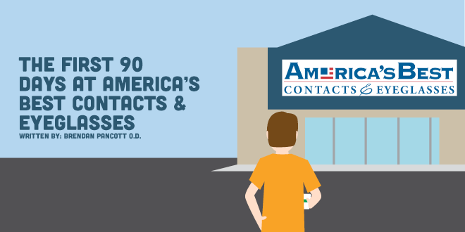The First 90 Days at America's Best Contacts & Eyeglasses