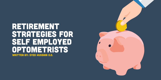 Retirement Strategies for Self Employed Optometrists