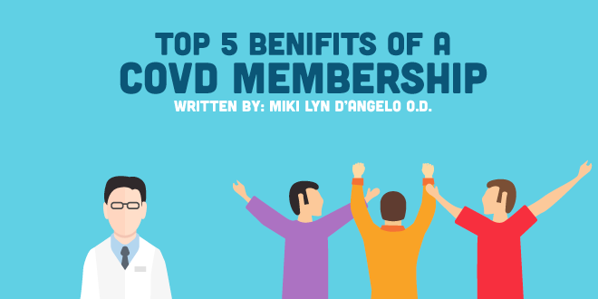 Top 5 Benefits of a COVD Membership