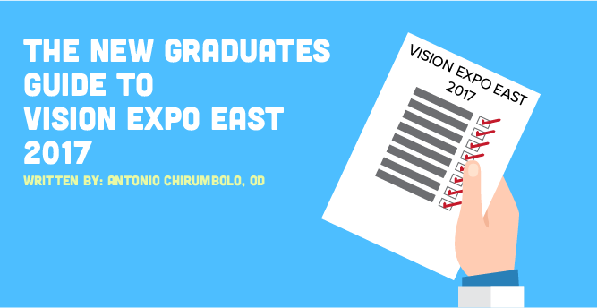 The New Graduates Guide to Vision Expo East 2017