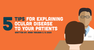 5 Tips for Explaining Ocular Disease to Your Patients