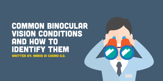 Common Binocular Vision Conditions and How to Identify Them