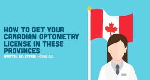 How To Get Your Canadian Optometry License In These Provinces