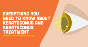 Keratoconus Treatment – Everything You Need to Know