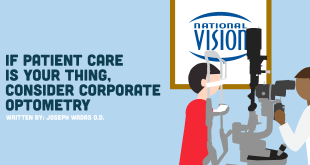 If Patient Care is Your Thing, Consider Corporate Optometry