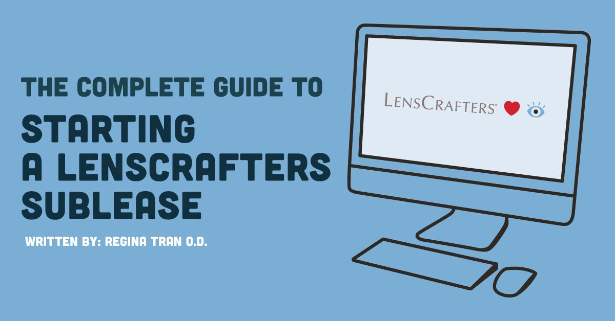 The Complete Guide to Starting a LensCrafters Sublease ...