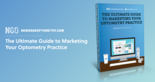 The Ultimate Guide To Marketing Your Optometry Practice