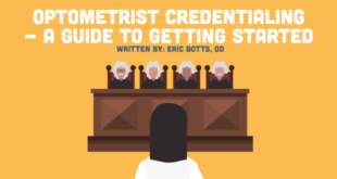 Optometrist Credentialing – A Guide to Getting Started