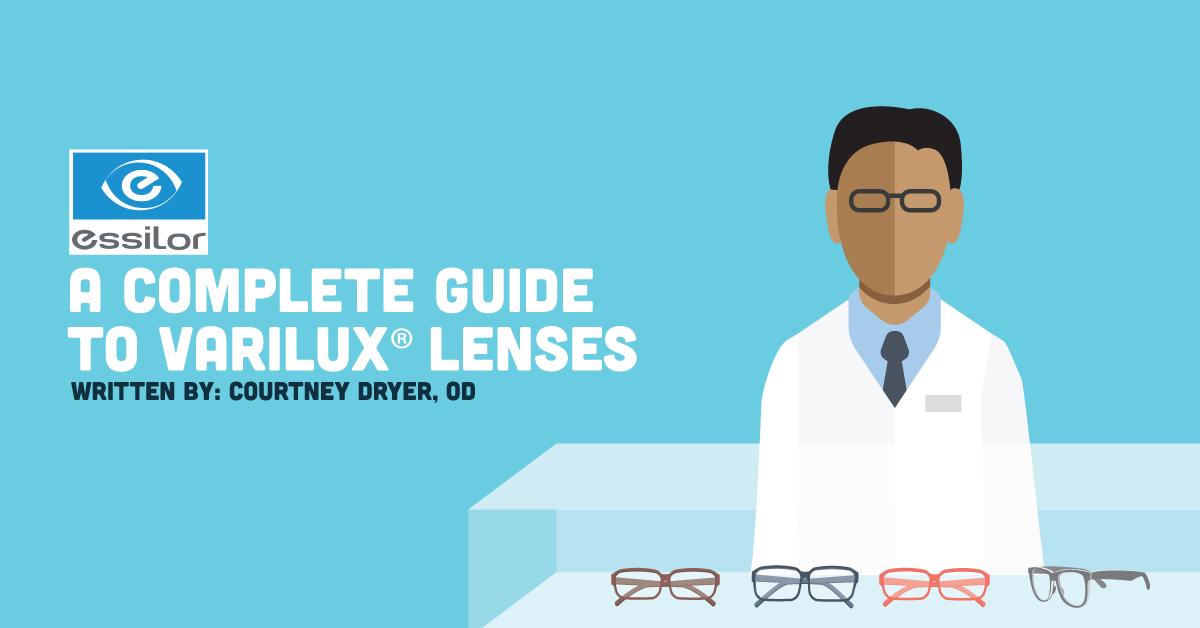 a8e1861f3fd Complete Guide to Varilux® Lenses - NewGradOptometry.com