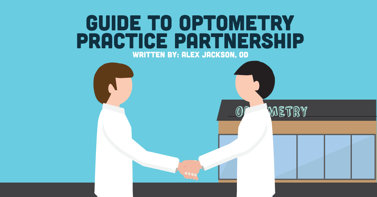 Guide to Optometry Practice Partnership - NewGradOptometry com